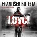 CDKotleta František / Lovci