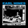 LPHines Earl / My Tribute To Louis: Piano Solos / Vinyl