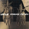 2LPUnkle / Psyence Fiction / Vinyl / 2LP