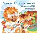 CDDrijverová Martina / Staré řecké báje a pověsti pro malé děti