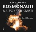 CDPacner Karel / Kosmonauti na pokraji smrti / MP3