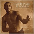 CDOST / Unforgivable Blackness