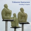 LPUnknown Instructors / Unwilling To Explain / Vinyl