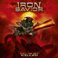 LPIron Savior / Kill Or Get Killed / Vinyl / Silver