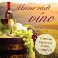 CDVarious / Máme rádi víno