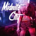 CDMidnite City / There Goes The Neighbourhood
