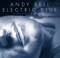 3CDBell Andy / Electric Blue / Deluxe / 3CD