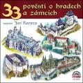 CDVarious / 33 pověstí o hradech a zámcích / Jan Kanyza