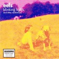 2CDEels / Blinking Lights And Other Revelations / 2CD