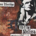 CDEtheridge Melissa / Yes I Am