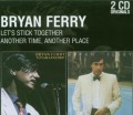 2CDFerry Bryan / Another Time / Let's Stick.. / 2CD