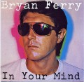 CDFerry Bryan / In Your Mind