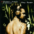 CDFranti Michael & Spearhead / Stay Human