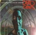 CDFuture Sound Of London / Dead Cities