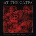 LPAt The Gates / To Drink From the Night Itself / Vinyl