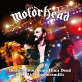 4LPMotörhead / Better Motörhead Than Dead:Live At Hammersm. / Vinyl
