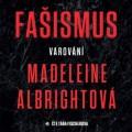 CDAlbrightová Madeleine / Fašismus:Varování / Mp3 / Táňa Fischerová