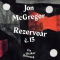 CDMcgregor Jon / Rezervoár č.13 / Mp3 / Otakar Brousek