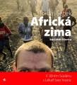 CDŠebek Tomáš / Africká zima v Jižním Súdánu s Lékaři bez hranic