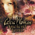 CDCeltic Woman / Ancient Land