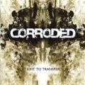 LPCorroded / Exit To Transfer / Vinyl