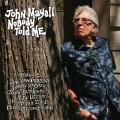 CDMayall John / Nobody Told Me / Digisleeve