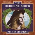 CDEtheridge Melissa / Medicine Show