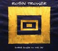 CDTrower Robin / Coming Closer To The Day / Digipack