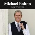 CDBolton Michael / Song Of Cinema