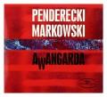 CDPenderecki/Markowski / Awangarda / Digipack