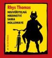 2CDThomas Rhys / Neuvěřitelná dobrodružství Sama Hollowaye / 2CD