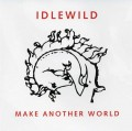 CDIdlewild / Make Another World