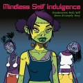 LPMindless Self Indulgence / Frankenstein Girls.. / Colored / Vinyl