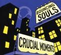 CDBouncing Souls / Crucial Moments