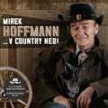 2CDHoffmann Mirek a Zelenáči / ...V country nebi / 2CD