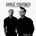 CDSimple Creatures / Strange Love / Digipack
