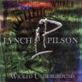 CDLynch/Pilson / Wicked Underground