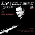 2CDTraxler Jiří / Život v rytmu swingu / Igor Orozovič / 2CD