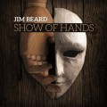CDBeard Jim / Show Of Hands / Digipack