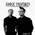 LPSimple Creatures / Strange Love / Vinyl