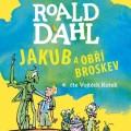CDDahl Roald / Jakub a obří broskev / Mp3