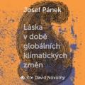 CDPánek Josef / Láska v době globálních klimatických změn / Mp3