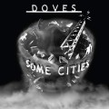 LPDoves / Some Cities / Coloured / Vinyl