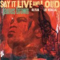 2LPBrown James / Say It Live and Loud:Live In Dallas / Vinyl / 2LP