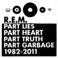 2CDR.E.M. / Best Of 1982-2011 / Part Lies Part Heart Part Truth Pa