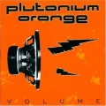 LPPlutonium Orange / Volume / Vinyl
