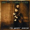 CDMartin Eric / I'm Goin'Sane