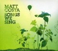 CDMatt Costa / Songs We Sing