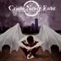 LPCrisis Never Ends / Heartbeat Away / Vinyl
