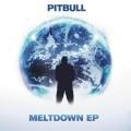 CDPitbull / Meltdown EP